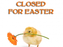 CLOSED for Easter Sunday, April 1, 2018
