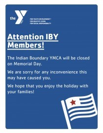 The IBY will be closed Memorial Day!